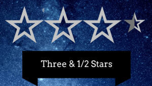 3 and a half stars