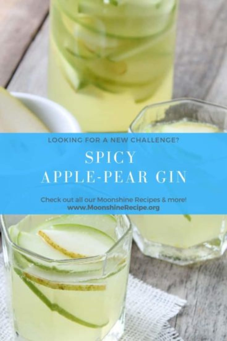 Get the Recipe for this Spicy Apple Pear Moonshine! A wonderful infusion for those who love a good gin but want to spice it up!