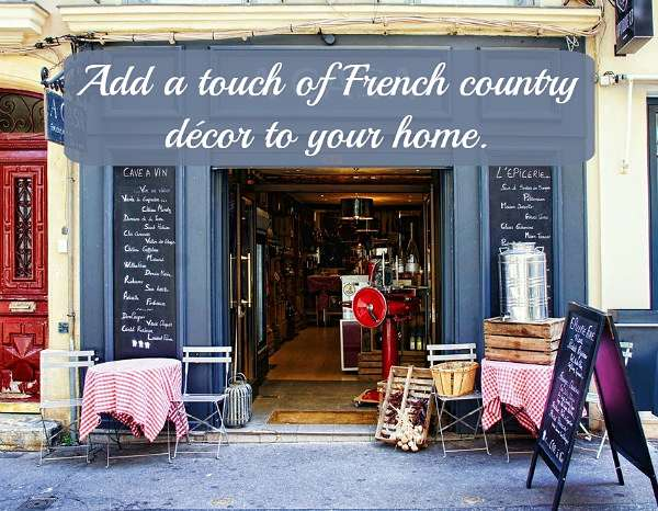 getting the rustic french country decor