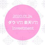 20200124NYダウとVTIと楽天VTI