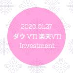 20200127NYダウとVTIと楽天VTI