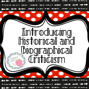 Introducing Literary Criticism and Historical Context @moore-english moore-english.com