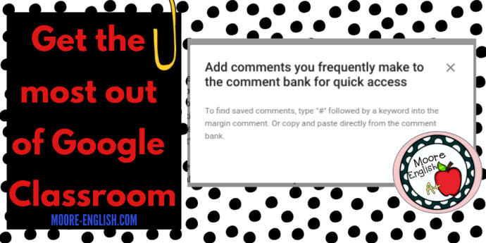 Get the Most out of Google Classroom #mooreenglish #moore-english.com @moore-english.com