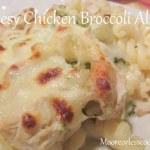 Cheesy Chicken Broccoli Alfredo