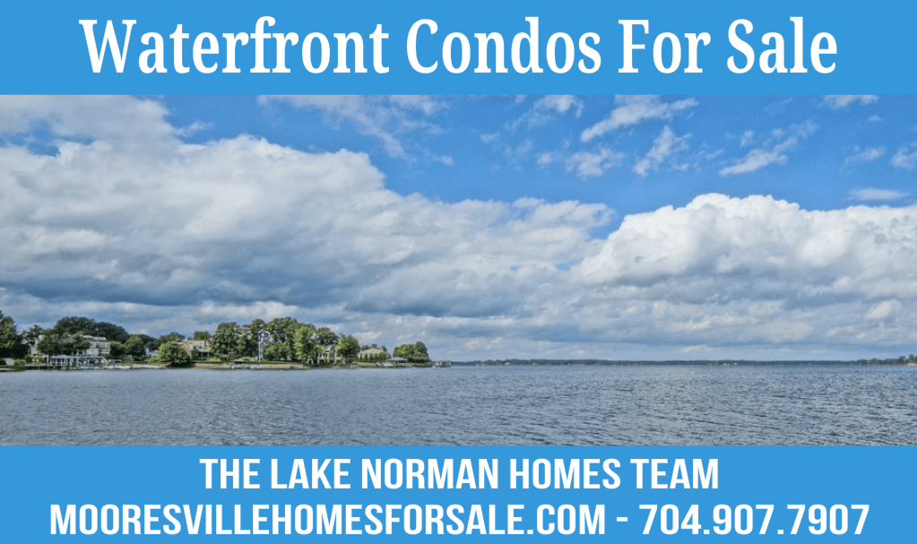 Mooresville Waterfront Condos For Sale