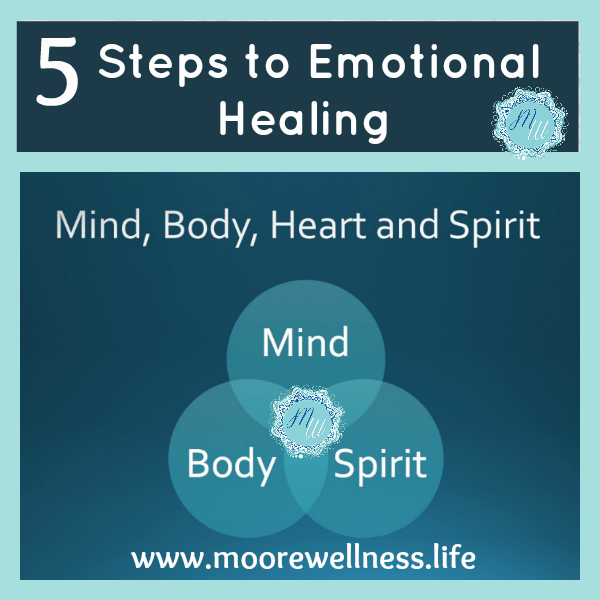 5 steps to emotional healing