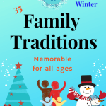 Memorable Christmas Family Traditions for all ages