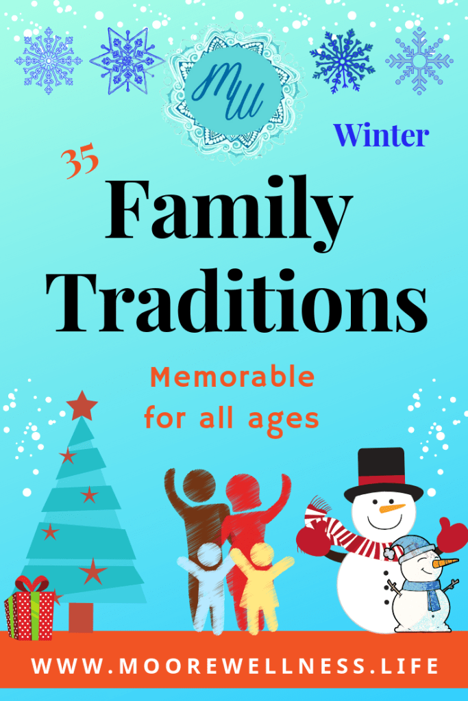 Winter Family Traditions for all ages