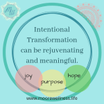 Intentional Trasformation