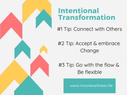 3 Tips for easier Intentional Transformation