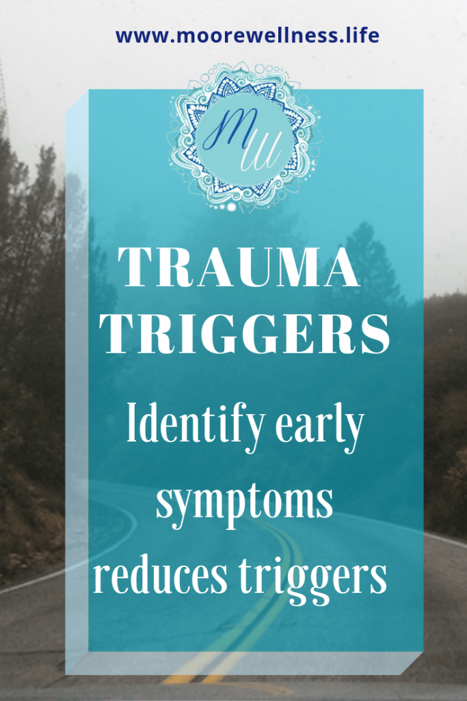 identify early symptoms reduces trauma triggers