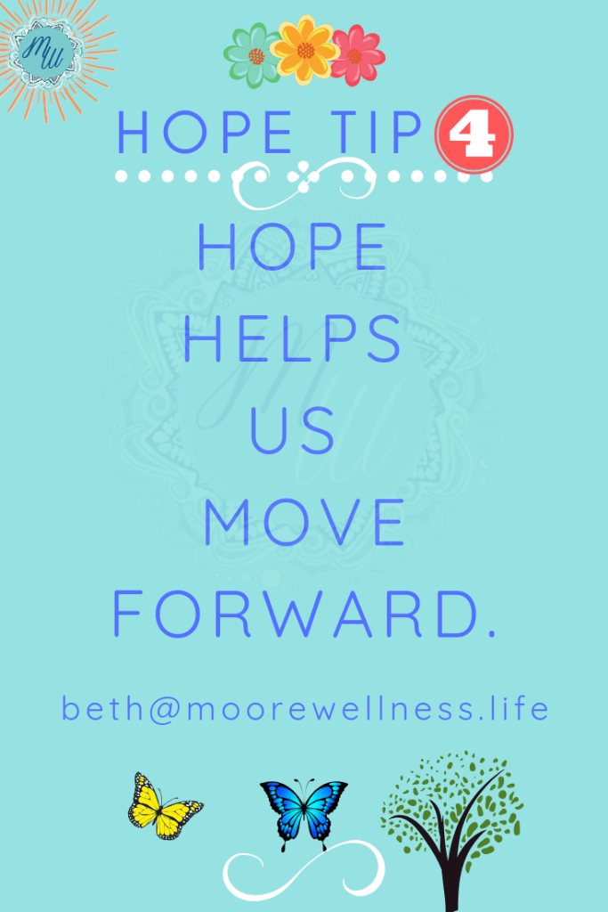 Hope moves us forward