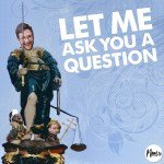 Let Me Ask You A Question Podcast