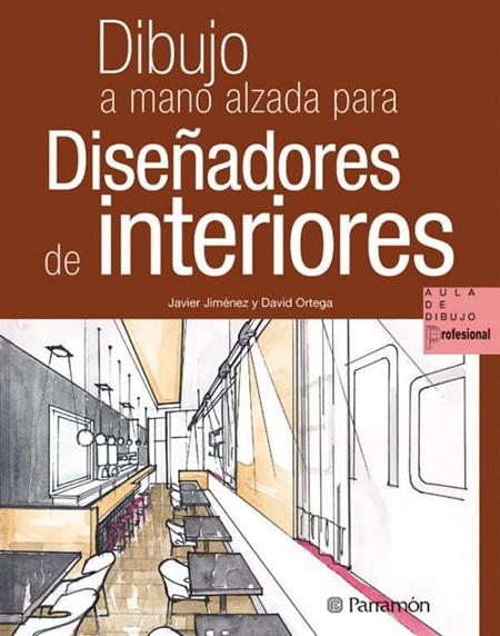 Portada del libro Dibujo a mano alzada para diseñadores de interiores