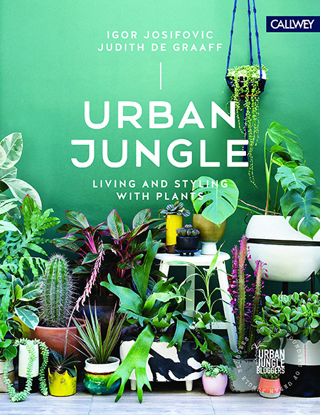Portada del libro Urban Jungle: living and Styling with plants