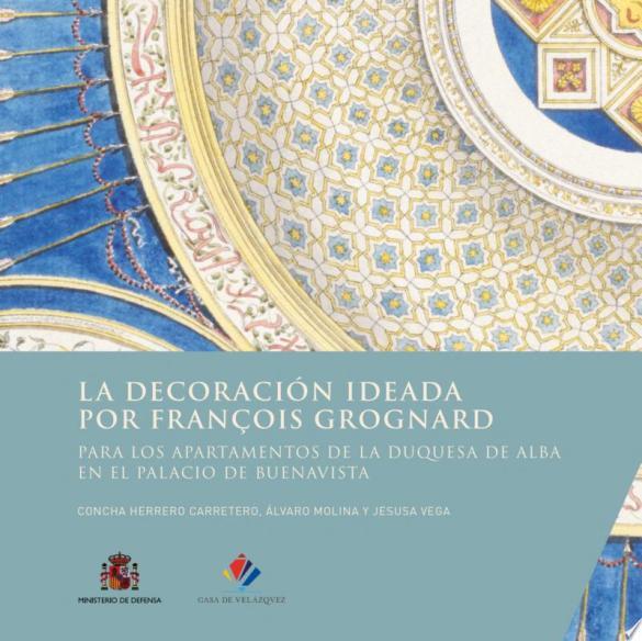 La decoración ideada por François Grognard para los apartamentos de la duquesa de alba