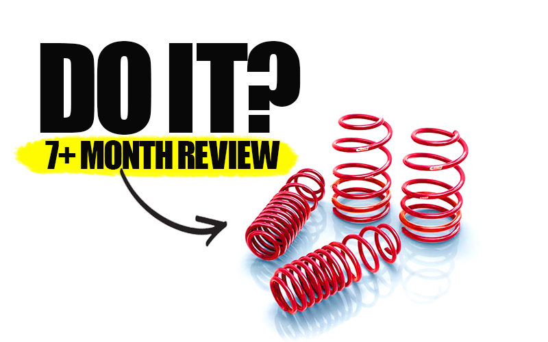 REVIEW: Are Lowering Springs A Massive Mistake?