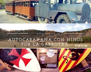 Autocaravana con niños (Parte III): Volcanes en la Garrotxa