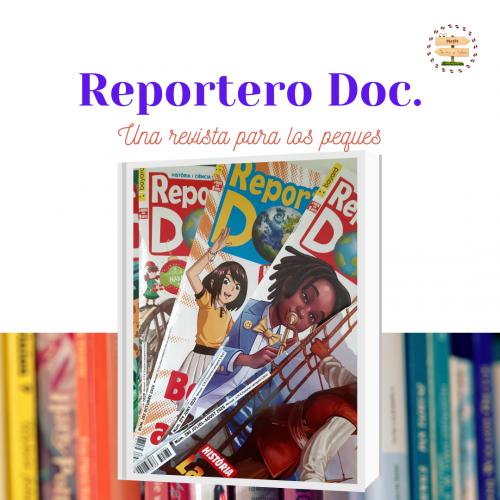 Reportero Doc. Una revista para l@s peques.