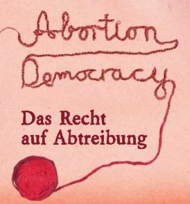 Abortion Democracy by Sarah Diehl