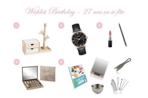 Wishlist Birthday # 15 : 27 ans ça se fête