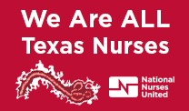 Nat Nurses United-We are all Texas nurses