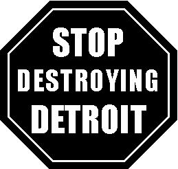 STOPdestroydetroit