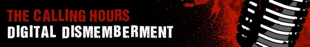 Digital Dismemberment