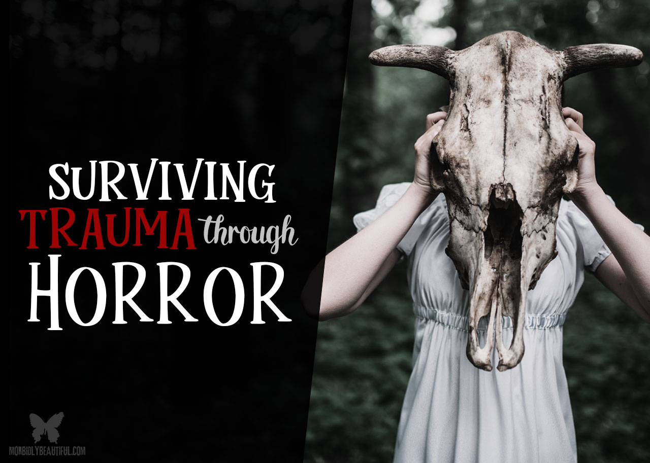 Surviving Trauma Through Horror
