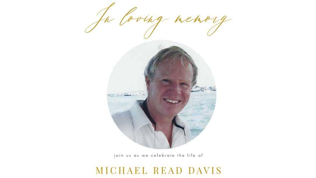 A Fond Remembrance: Michael Read (Mike) Davis