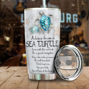 Advice From Sea Turtle Personalized Stainless Steel Tumbler YZH12010053