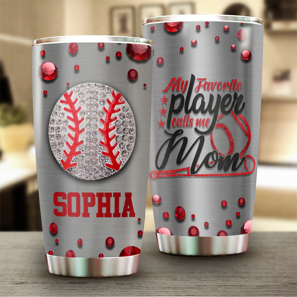Favorite Baseball Player Call Me Mom Jewelry Style Personalized Stainless Steel Tumbler YZHL19031072