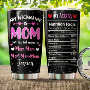 Mom Nutrition Facts Gift For Mother's Day Personalized Stainless Steel Tumbler