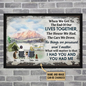 Family Old Couple When We Get To The End Of Our Life Together Personalized Poster
