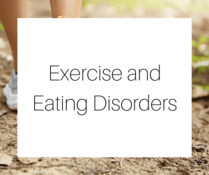 Exercise and Eating Disorders