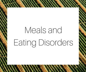 Meals and Eating Disorders