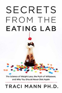 Book Cover: Secrets From the Eating Lab: The Science of Weight Loss ...