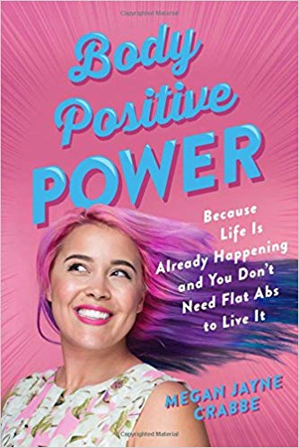Book Cover: Body Positive Power: Because Life Is Already Happening ...