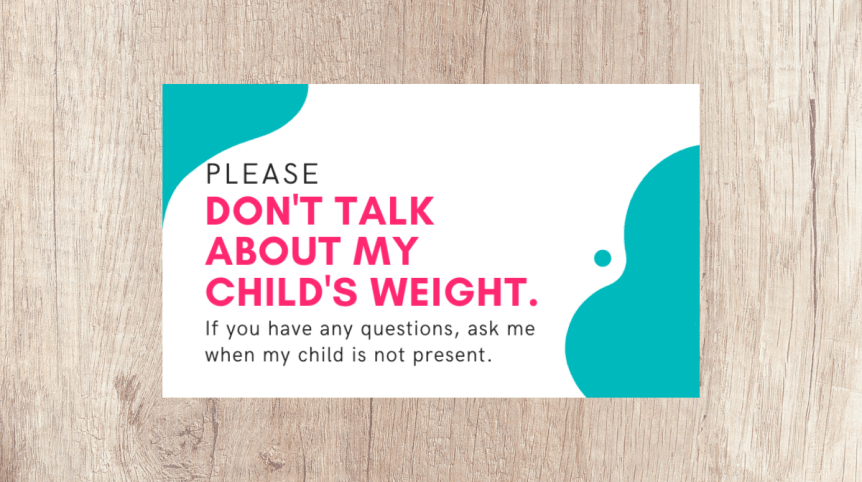 don't talk about my child's weight free cards