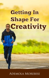 Getting In Shape For Creativity