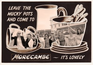 Leave the Mucky Pots and Come to Morecambe by Johnny Bean