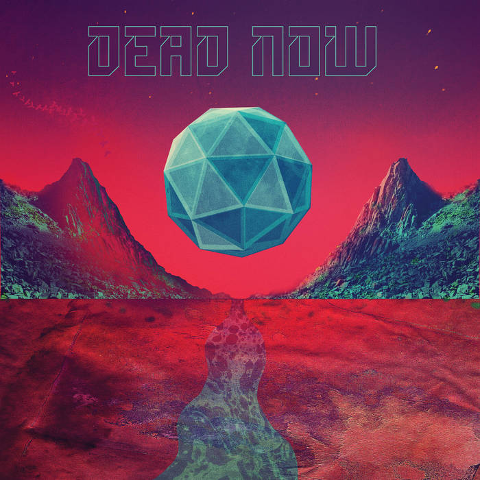 Dead Now - Selftitled Review