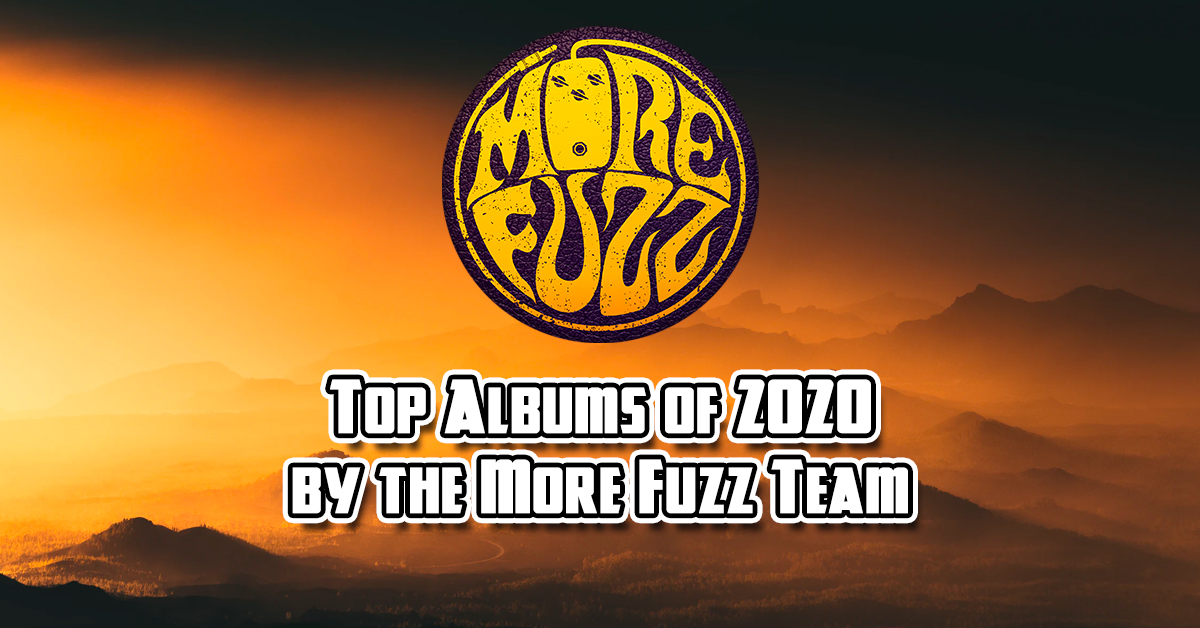 Best Albums of 2020 by the More Fuzz Team