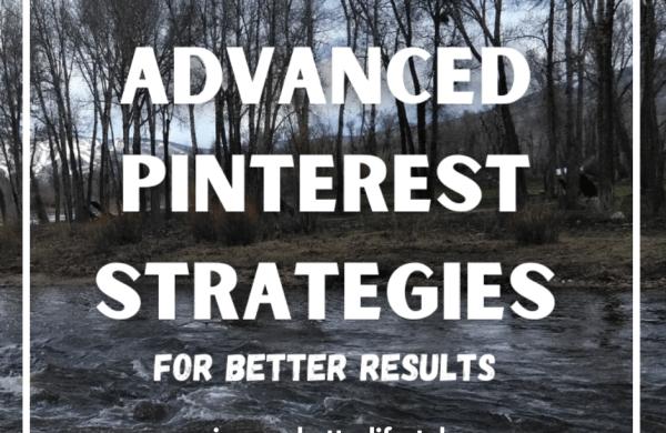 advanced Pinterest strategies