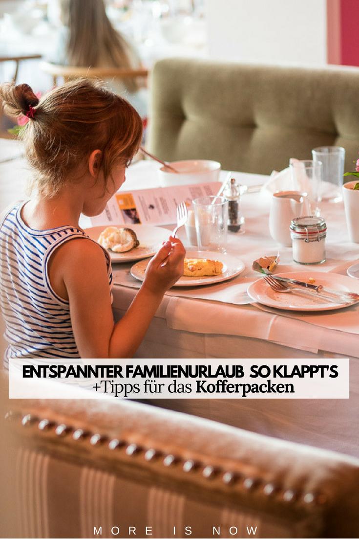Tipps für einen entspannten Familienurlaub_so klappt es