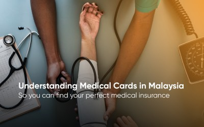 7 Things To Look For For The Best Medical Cards in Malaysia