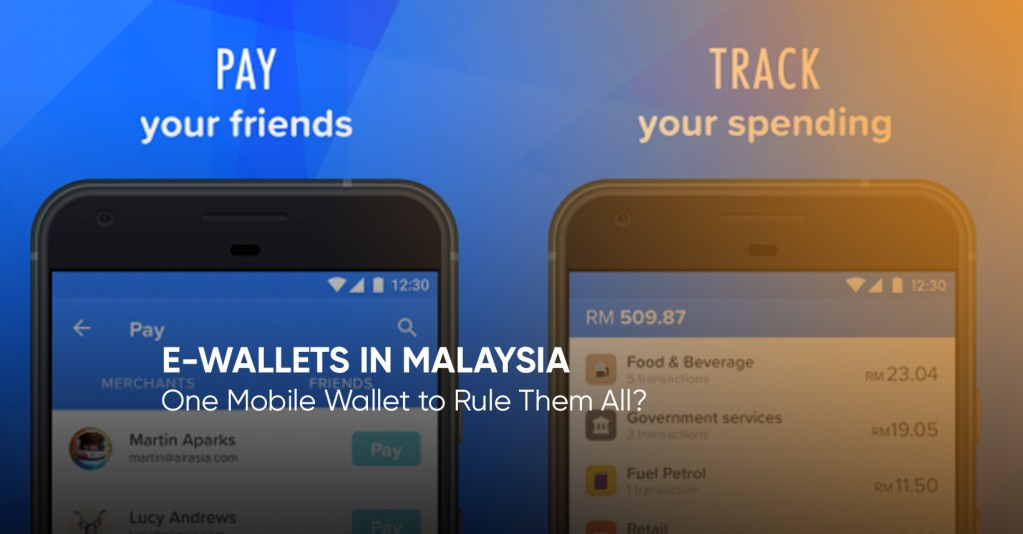 E-wallets in Malaysia: One Mobile Wallet to Rule Them All? 1