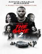 [Movie] True to the Game 2 (2020)