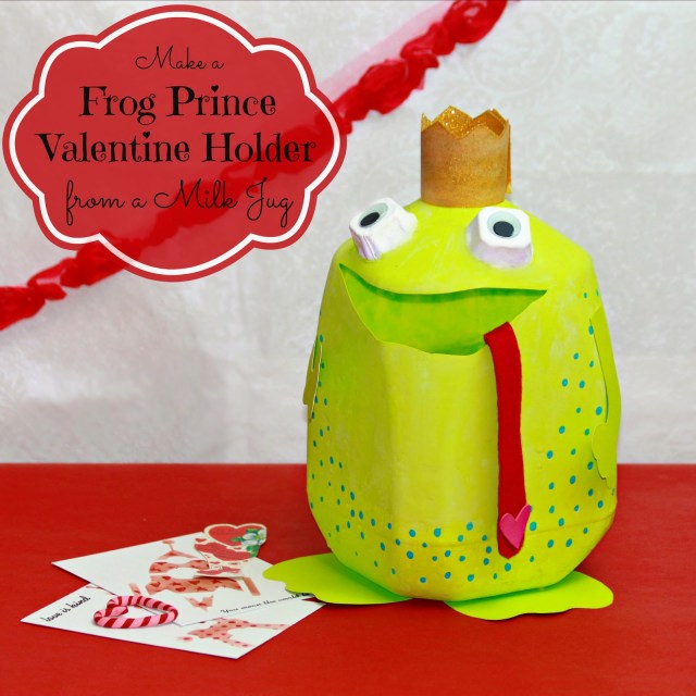 Make a fun Valentine holder by turning a plastic milk jug into a frog prince!