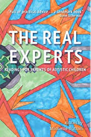 "Image is a picture of the book ""The Real Experts: Readings for Parents of Autistic Children."""